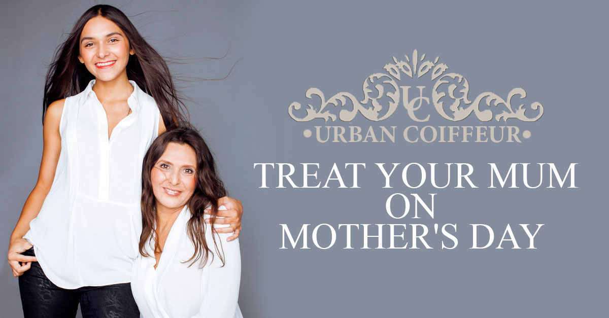 Treat-Your-Mum-on-Mother's-Day-urban