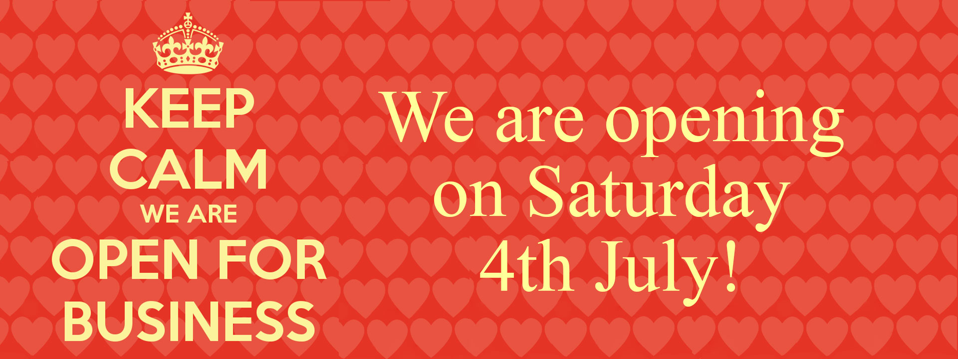We are opening on Saturday 4th July!