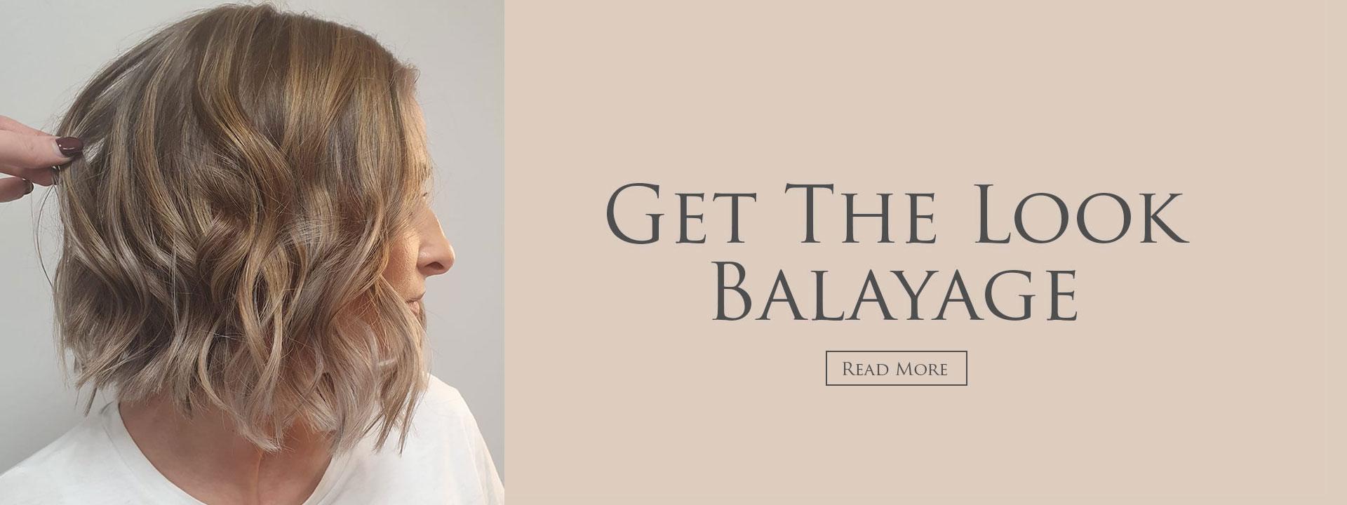 Get the look - Balayage